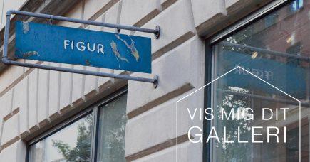Vis mig dit galleri – Galleri Figur