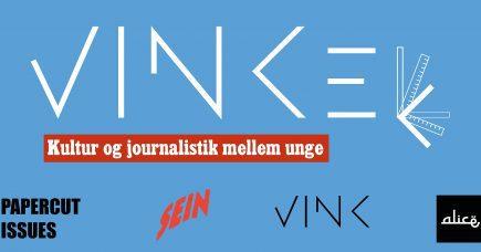 22. FEBRUAR: VINKel#2 // Journalistik og kultur mellem unge