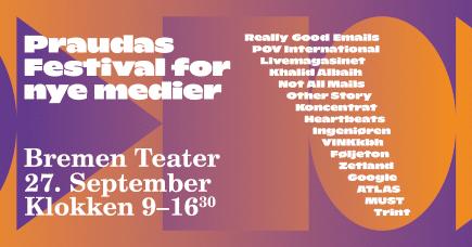 Praudas Festival for nye medier #2