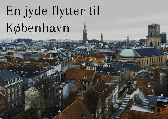 En jyde flytter til København