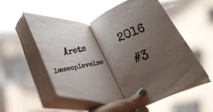 ÅRETS LÆSEOPLEVELSE #3