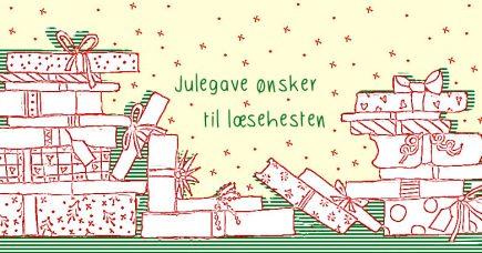 Julegaveønsker til læsehesten